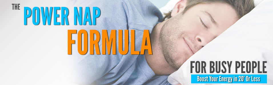 The Power Nap Formula For Busy People